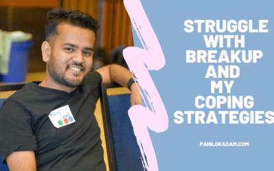 My break-up struggle, depression and cope mechanism – Kshitij Raj Lohani