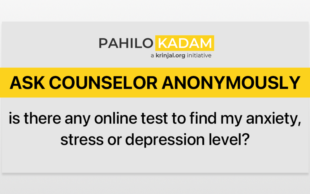 Any online test to find my anxiety, stress or depression level?